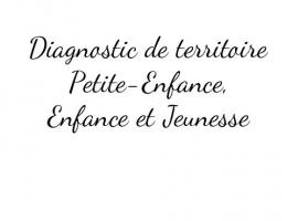 Diagnostic de territoire « petite enfance, enfance et jeunesse »